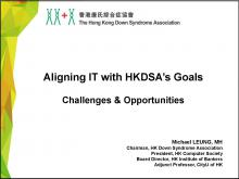 Case Sharing on Aligning IT Strategies with Organization Goals: The Hong Kong Down Syndrome Association