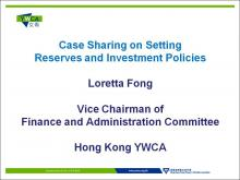 Case sharing on Setting Reserves and Investment Policies