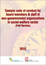 Sample Code of Conduct for Board Members & Staff of Non-governmental Organisations in Social Welfare Sector (Full Version)