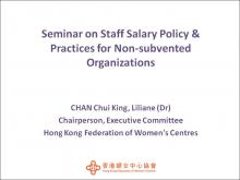 Experience Sharing on Agency's Staff Salary Policy and Practices of Hong Kong Federation of Women's Centres – Dr Liliane Chan