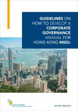 Guidelines on How to Develop a Corporate Governance Manual for Hong Kong NGOs