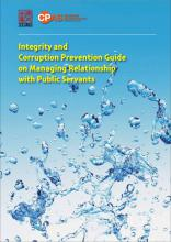 Integrity and Corruption Prevention Guide on Managing Relationship with Public Servants